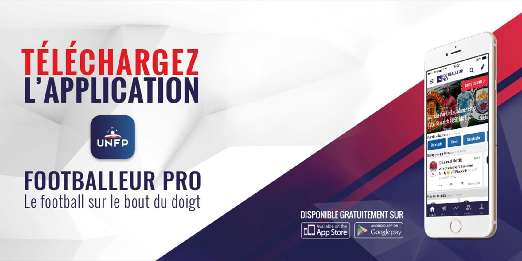 02_UNFP_APPLI_FOOTBALLEUR_PRO_Union_Nationale_des_Footballeurs_Professionnels