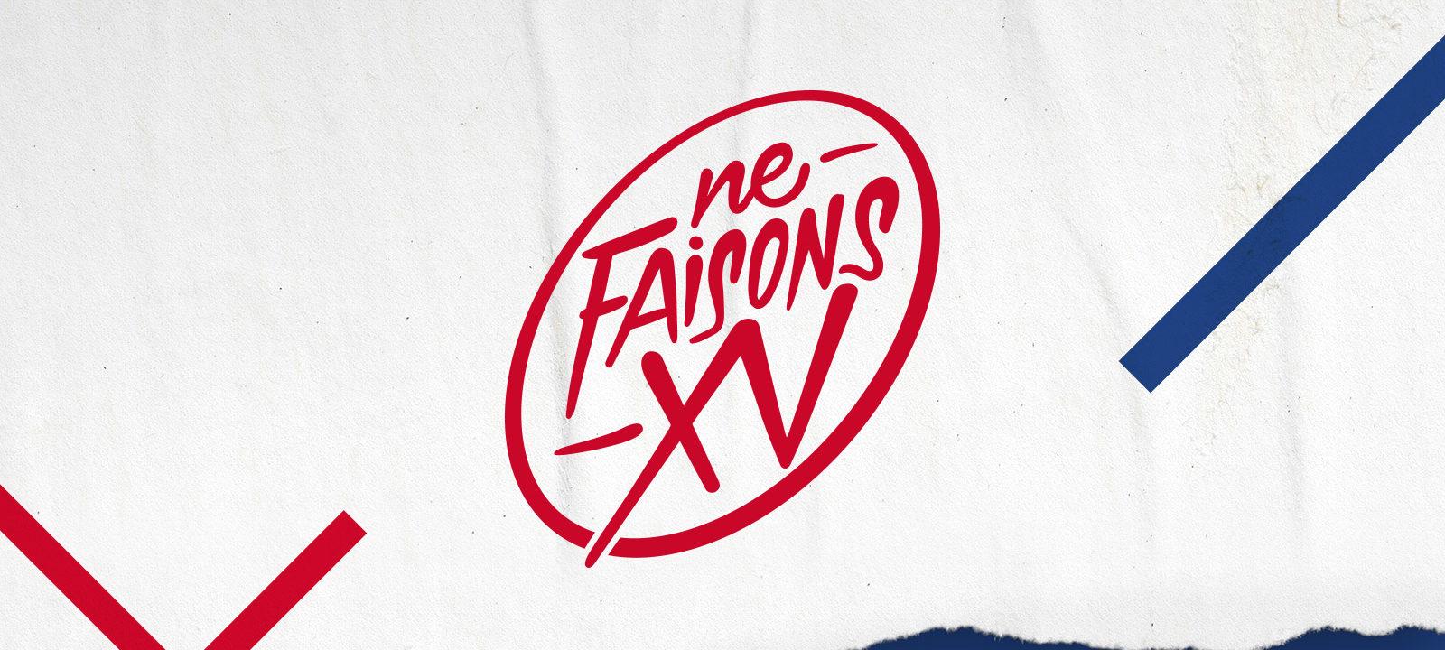 Projet_Ouverture_FFR_CAMPAGNE_#NEFAISONSXV_equipes_de_France_equipe_A
