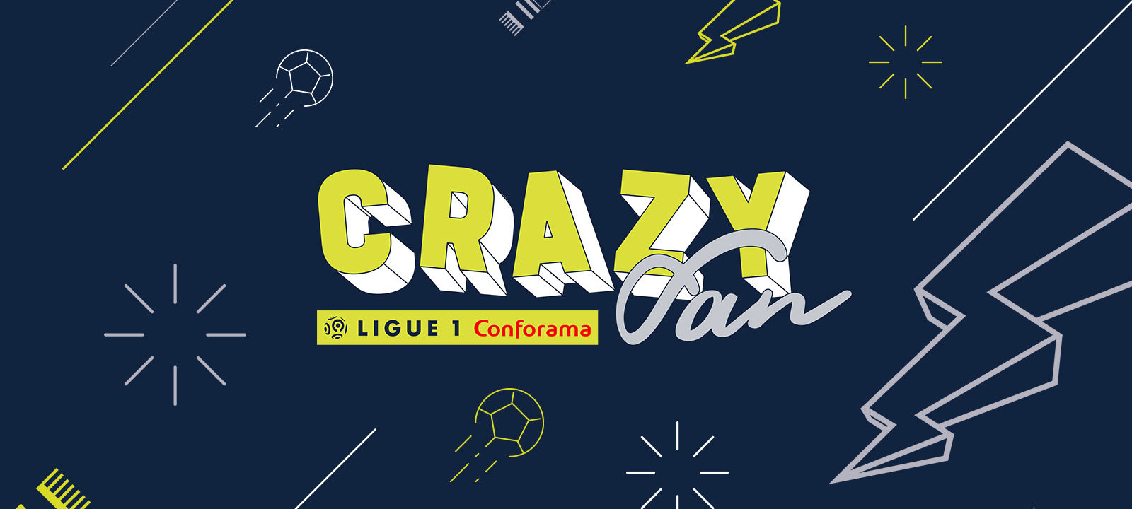 Projet_ouverture_MAIN_crazy_fan_Ligue_1_Conforama_LFP_Ligue_de_football_professionnel