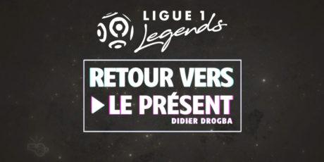 News_Les_interviews_Legendes_RETOUR_VERS_LE_PRESENT_DROGBA_LFP