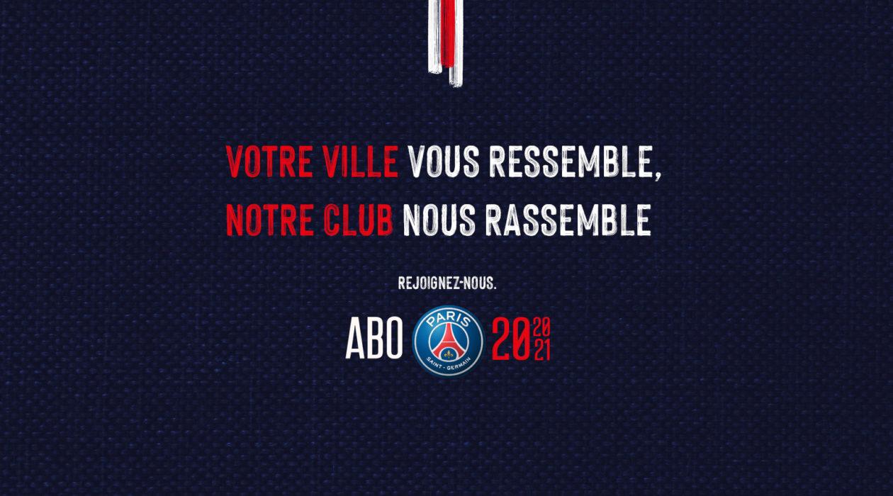 Visuel_ouverture_rejoignez_campagne_abonnement_paris_saint_germain_2020_21_votre_ville_vous_ressemble_notre_club_nous_rassemble_supporters_football_psg_lafourmi