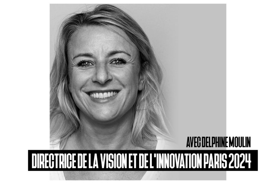 image_presentation_delphine_moulin_directrice_de_la_vision_et_de_l_innovation_paris_2024